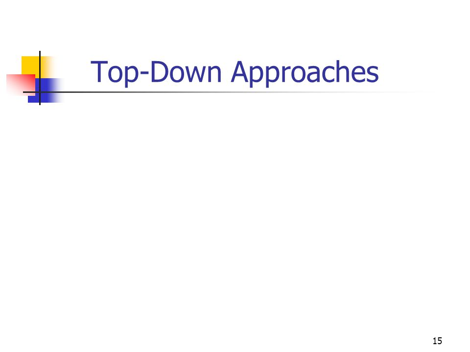 15 Top-Down Approaches