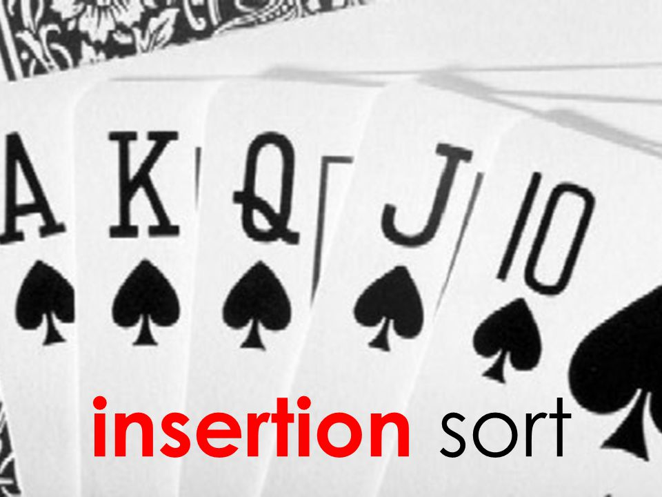 insertion sort