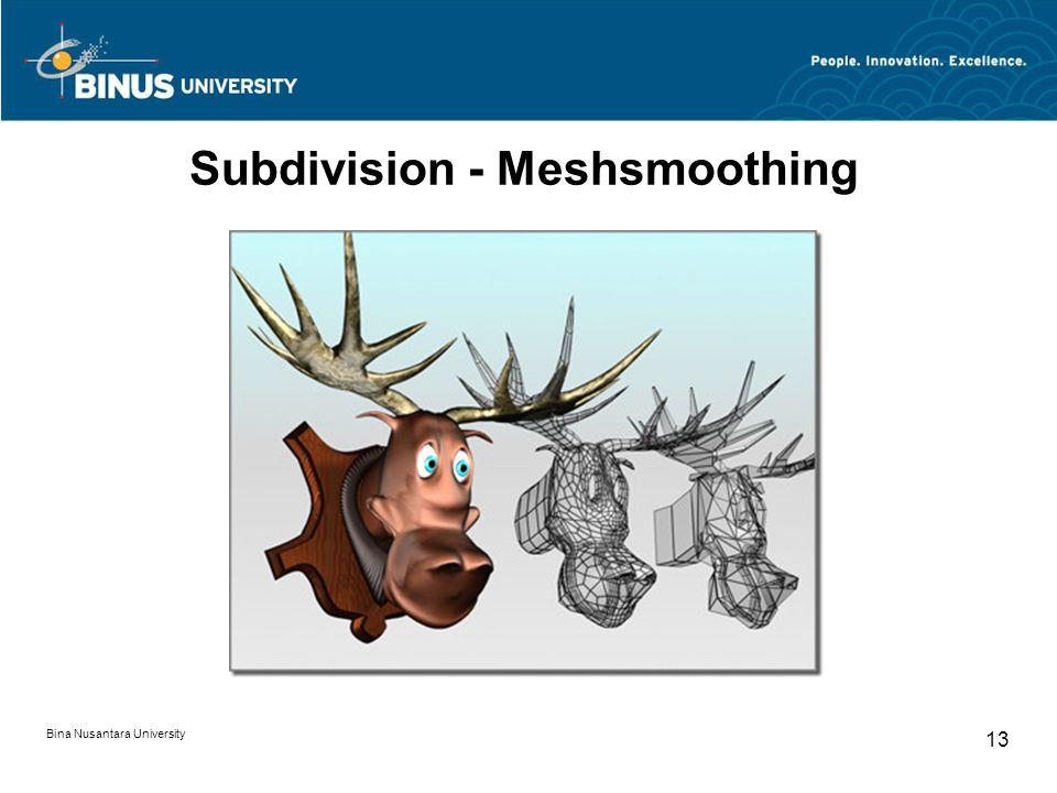Bina Nusantara University 13 Subdivision - Meshsmoothing
