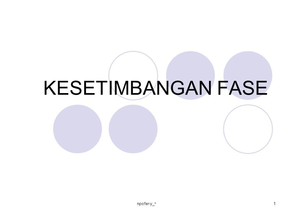 KESETIMBANGAN FASE 1npofer-y_^