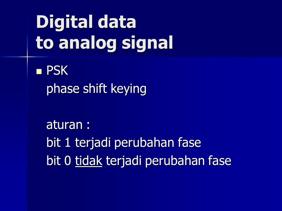 Analog data to digital signal Digunakan pada komunikasi telepon seluler Prinsip : 1.
