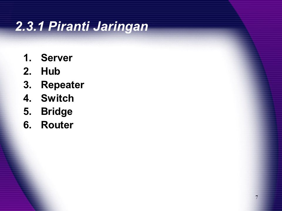 8 2.3.2 Skala Jaringan 1.Multi user 2.Lokal Area Network 3.Wide Area Network