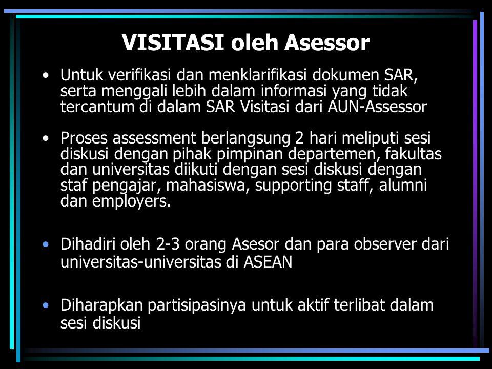 VISITASI oleh Asessor Untuk verifikasi dan menklarifikasi dokumen SAR, serta menggali lebih dalam informasi yang tidak tercantum di dalam SAR Visitasi