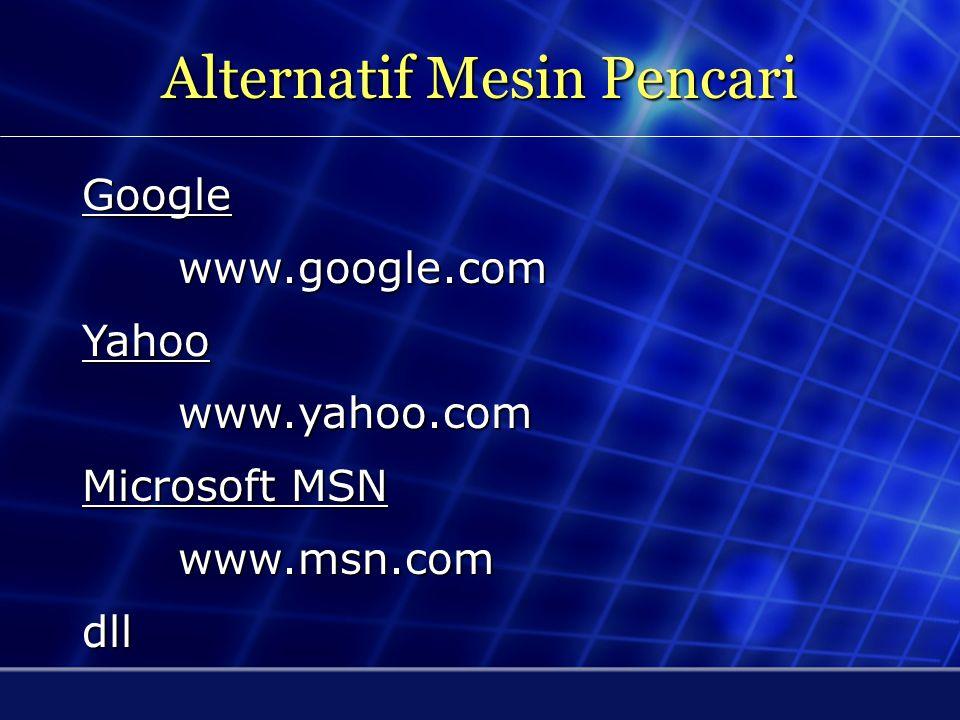Alternatif Mesin Pencari Google MSN Yahoo