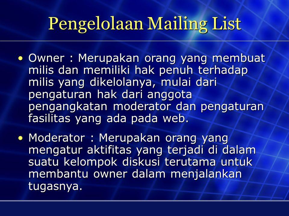 Cara Mailing List Bekerja Milis : siswa@unnur.ac.id john@hotmail.com sarah@yahoo.com peter@gmail.com