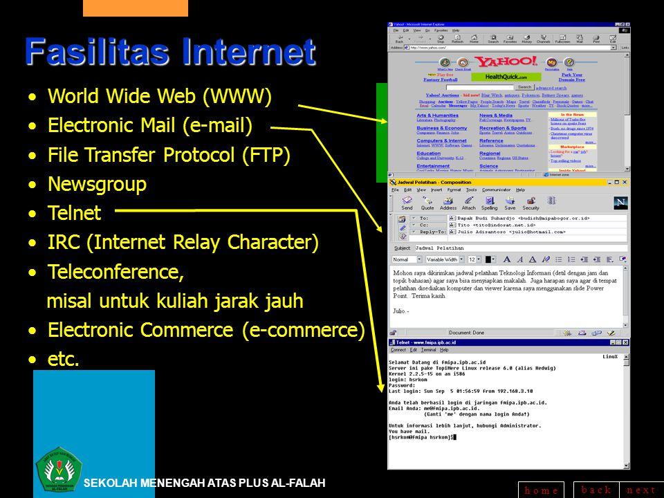 b a c kn e x t h o m eSoftware Browser, FTP, NewsGroup °Internet Explorer (IE) °Netscape Navigator °Lynx, ….