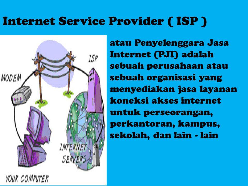 Internet Service Provider ( ISP ) atau Penyelenggara Jasa Internet (PJI) adalah sebuah perusahaan atau sebuah organisasi yang menyediakan jasa layanan