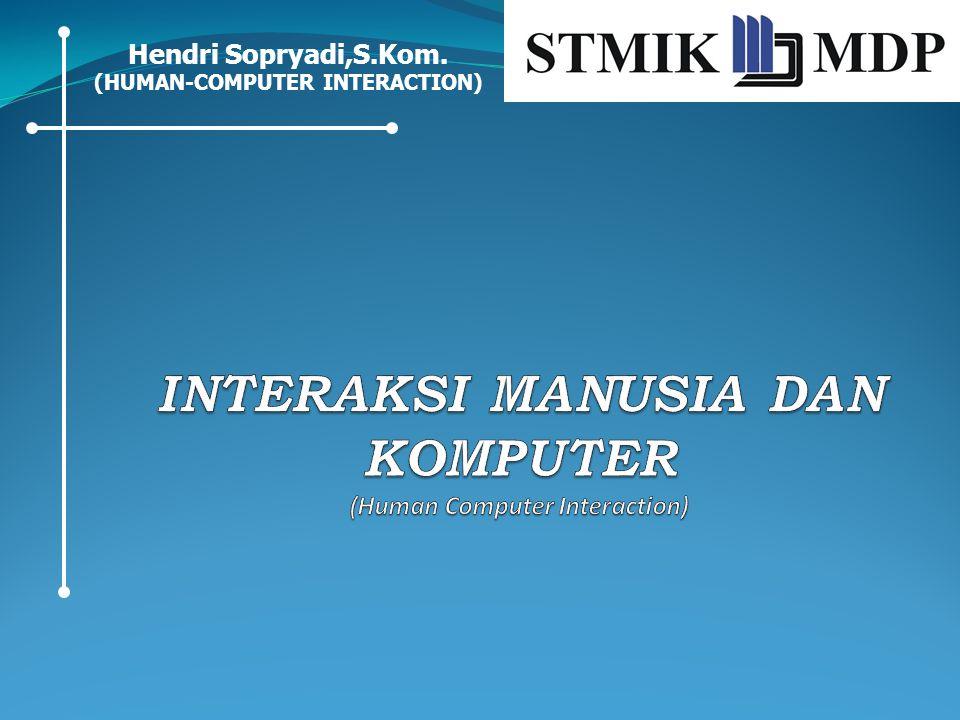 Hendri Sopryadi,S.Kom. (HUMAN-COMPUTER INTERACTION)