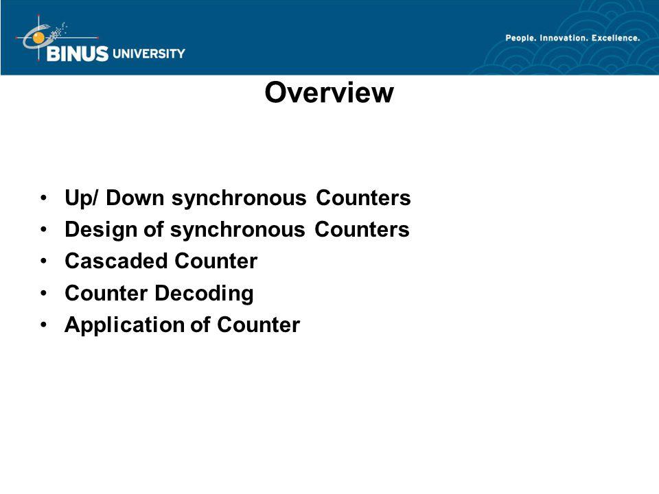 Up/ Down synchronous Counters Bina Nusantara University 4