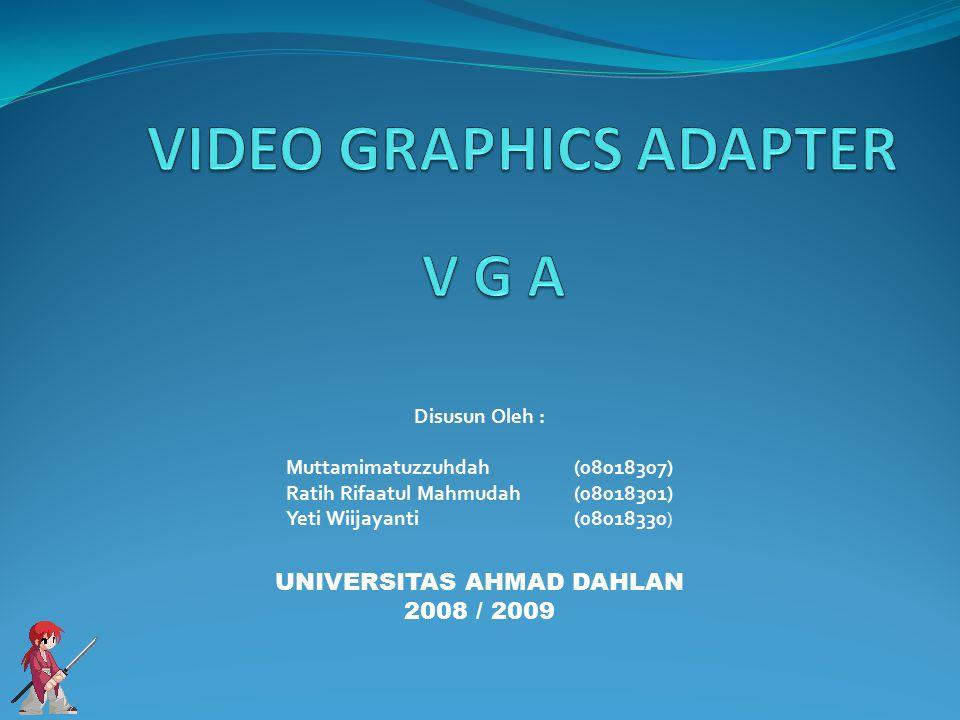 Disusun Oleh : Muttamimatuzzuhdah(08018307) Ratih Rifaatul Mahmudah(08018301) Yeti Wiijayanti(08018330 ) UNIVERSITAS AHMAD DAHLAN 2008 / 2009