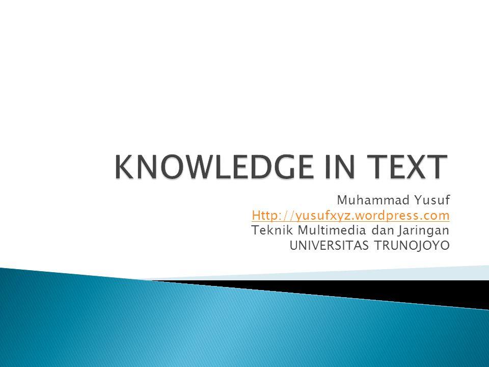 Muhammad Yusuf Http://yusufxyz.wordpress.com Teknik Multimedia dan Jaringan UNIVERSITAS TRUNOJOYO