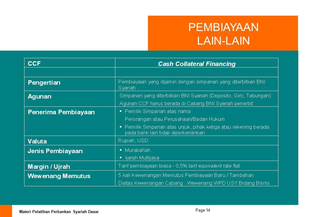 Materi Pelatihan Perbankan Syariah Dasar Page 13 BNI IB Multijasa Pengertian BNI IB Multijasa adalah Pembiayaan konsumtif untuk memenuhi kebutuhan jas