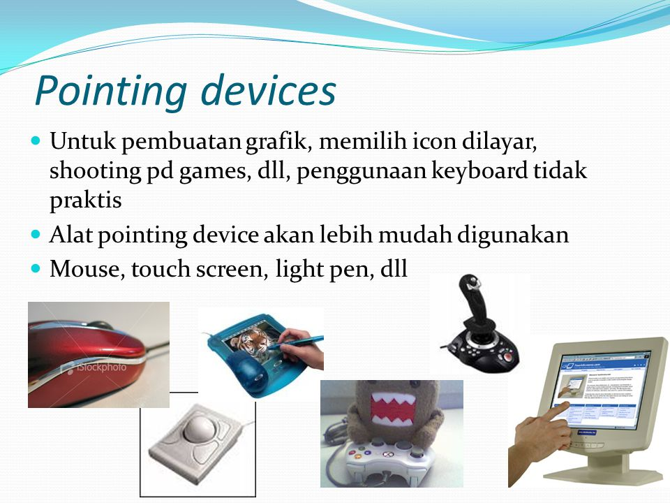 Pengelompokan output Visual output Monitor (Cathode ray tubes, LCD screens ) dll Audio output Speaker Printing Devices