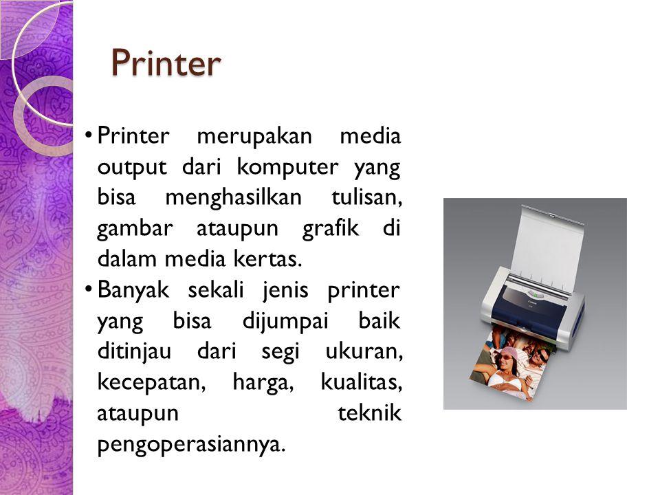 Jenis-jenis printer Printer Dot-Matrix adalah pencetak yang resolusi cetaknya masih sangat rendah.