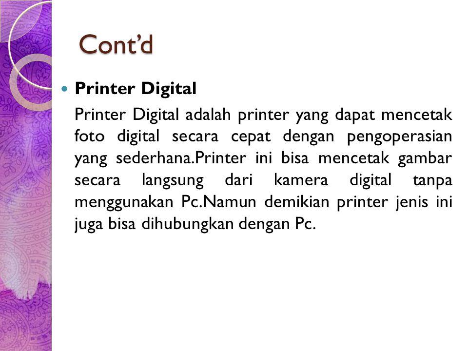 Plotter Jenis printer yang dirancang khusus guna menghasilkan output yang berupa gambar ataupun grafik.