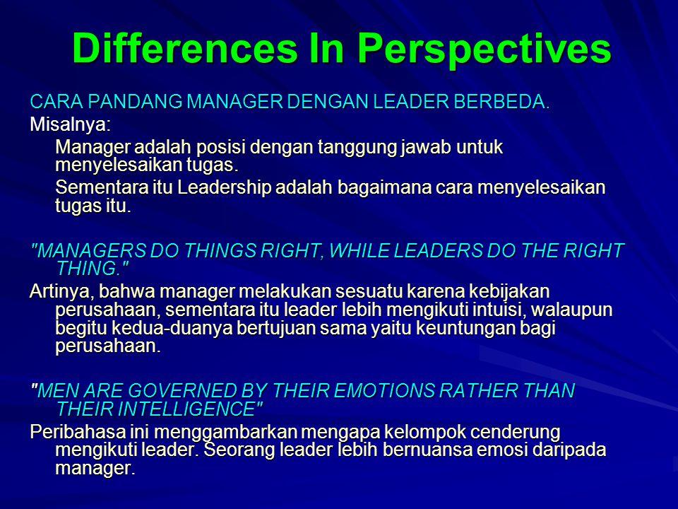 Leadership is a facet of management Leadership adalah salah satu dari sekian banyak faset yang harus dimiliki oleh seorang manager yang sukses. Target