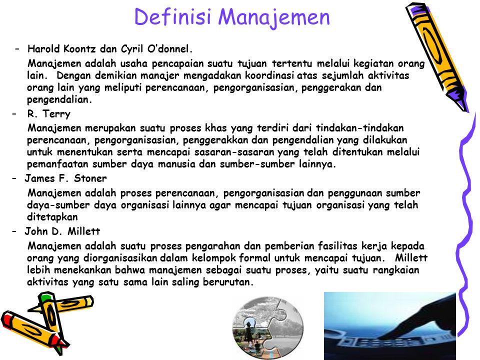 PENDAHULUAN Manajemen merupakan suatu ilmu, karena memiliki karakteristik pokok seperti halnya karakteristik pokok ilmu yang telah dideskripsikan di a
