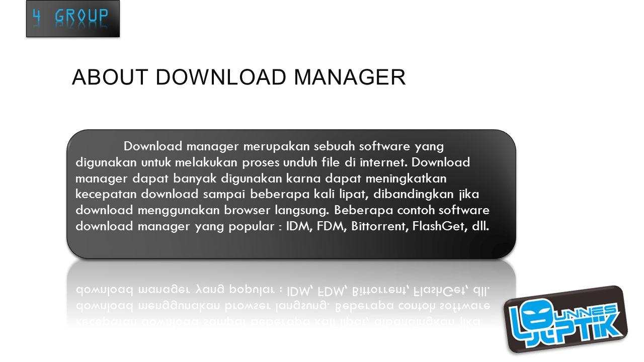 1. INTERNET DOWNLOAD MANAGER