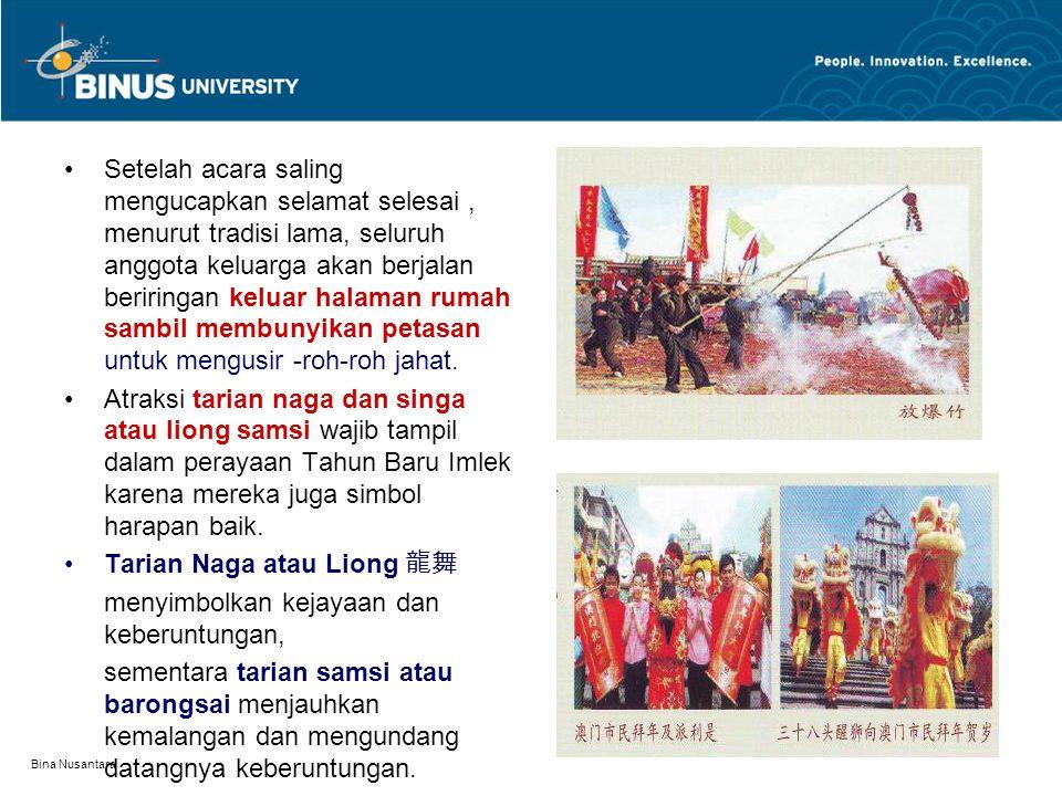 Bina Nusantara Setelah acara saling mengucapkan selamat selesai, menurut tradisi lama, seluruh anggota keluarga akan berjalan beriringan keluar halama