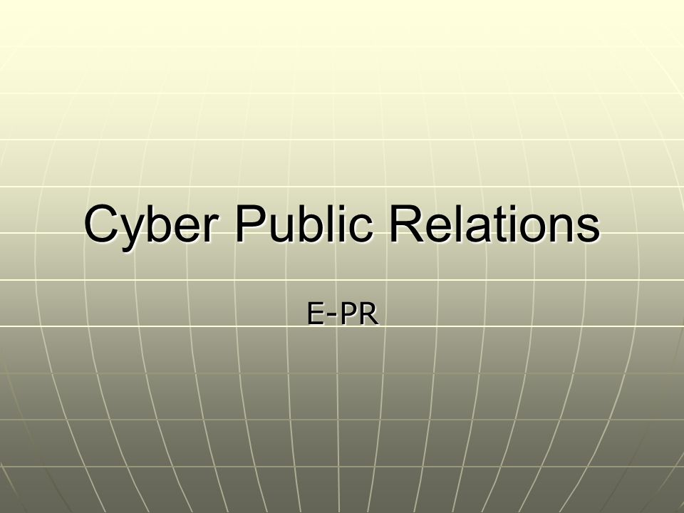Cyber Public Relations E-PR