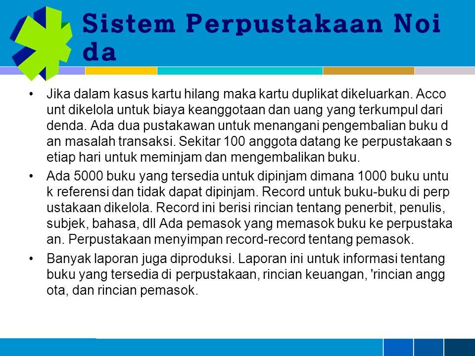 Sistem Perpustakaan Noi da Jika dalam kasus kartu hilang maka kartu duplikat dikeluarkan.