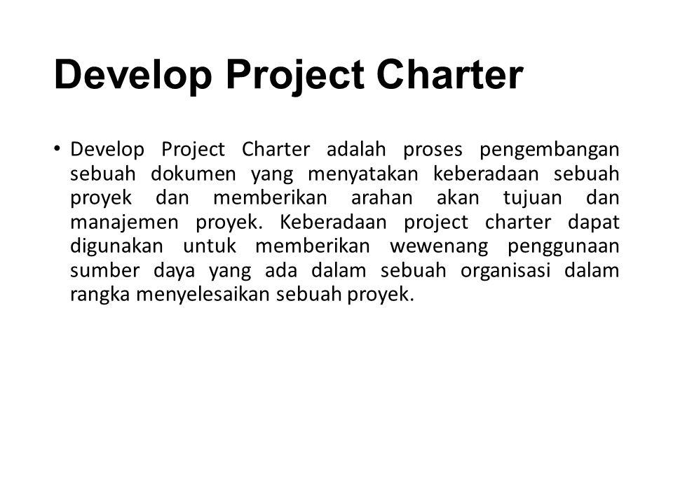 Inputs : Project Management Plan Sudah dijelaskan sebelumnya.