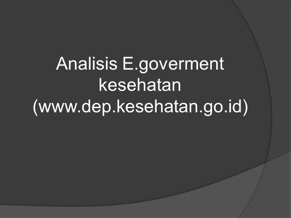 Analisis E.goverment kesehatan (www.dep.kesehatan.go.id)