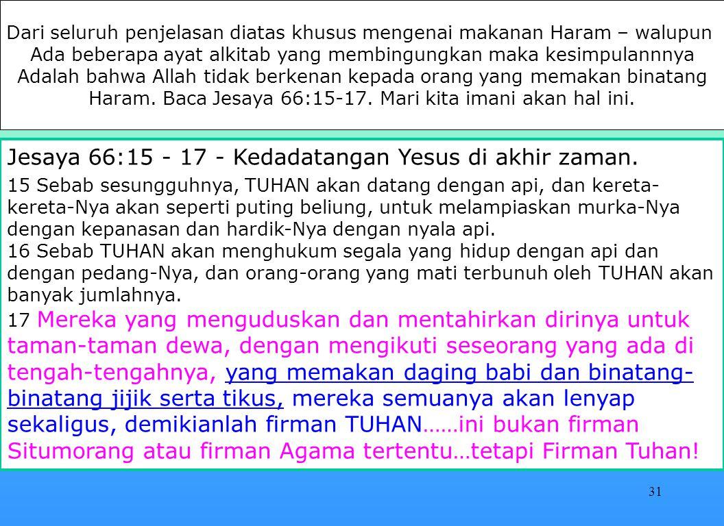30 Biarlah kita memperbaharui iman kita sesuai dengan firman Allah. Bila kita selama ini tidak tau dan sekarang kita mau menuruti firman Tuhan maka ki