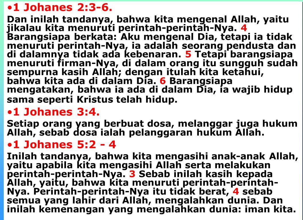 4 1 Johanes 2:3-6.