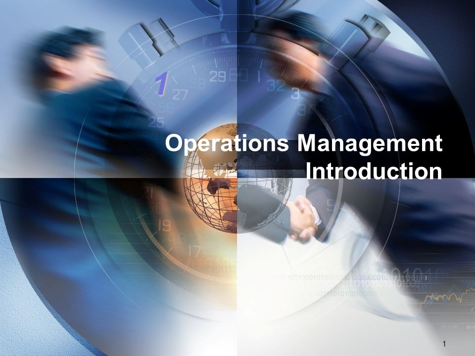 Operations Management Introduction 1 1