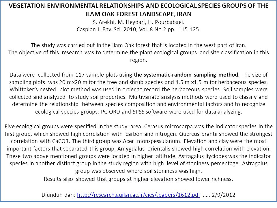 VEGETATION-ENVIRONMENTAL RELATIONSHIPS AND ECOLOGICAL SPECIES GROUPS OF THE ILAM OAK FOREST LANDSCAPE, IRAN S.