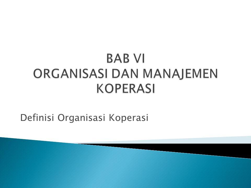 Definisi Organisasi Koperasi