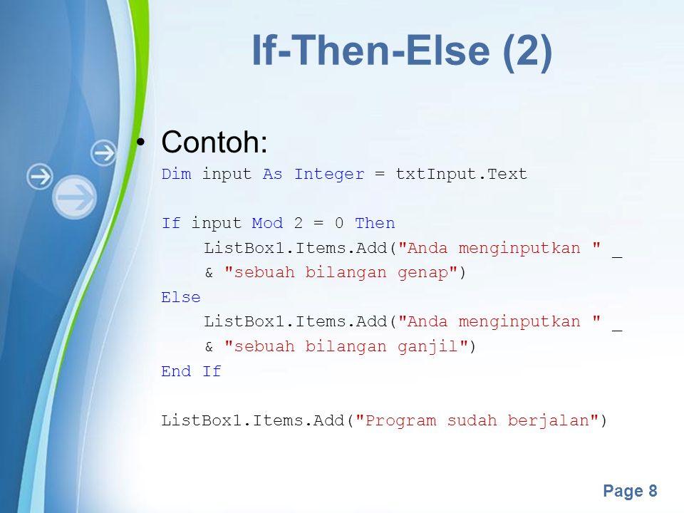 Powerpoint Templates Page 19 For Each Loop yang khusus ditujukan untuk tipe data referensi (tipe data yang memiliki banyak anggota) seperti array, string, dan objek.