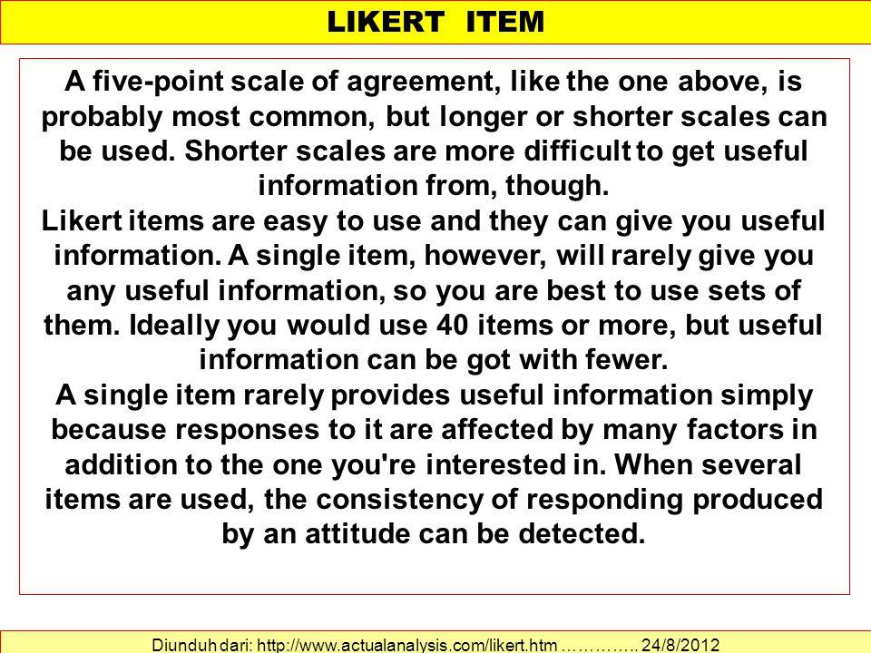 TAHAPAN PENYUSUNAN SEKALA LIKERT MEMILIH PERNYATAAN (5) 1.Nilai r hitung dibandingkan dengan r tabel.