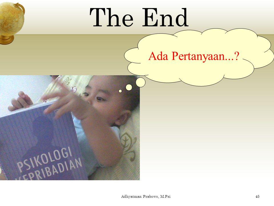 Adhyatman Prabowo, M.Psi44 penerimaan Penyimpangan dan pengolahan Reaksi Prinsip tingkah laku G.Ewald. Next...