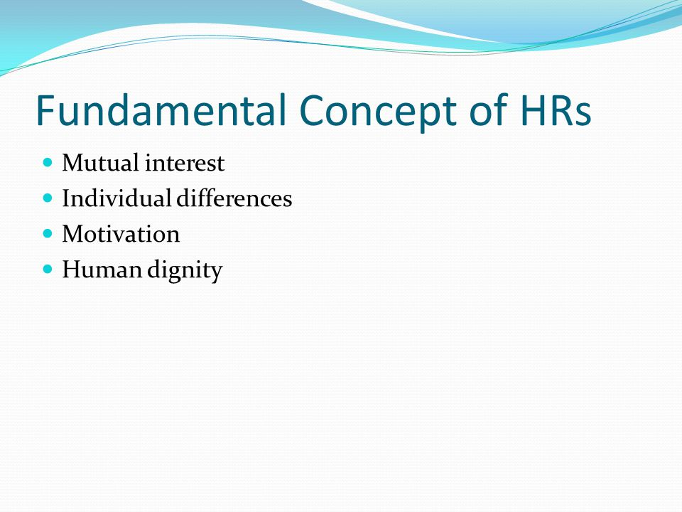 Prinsip-prinsip HRs Importance of individual Mutual acceptance Common Interest Open communication Employee participation Local identity Local decisions High moral standards (issued by the board of directors of ESSO standard oil company)