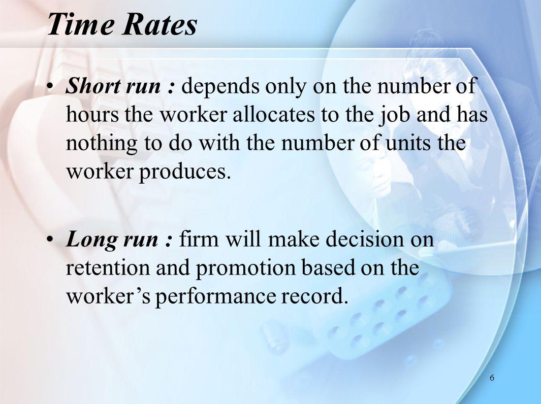 7 Lebih dari 90% TK industri kimia dan baja di USA dibayar dengan sistem ''Time Rate''.