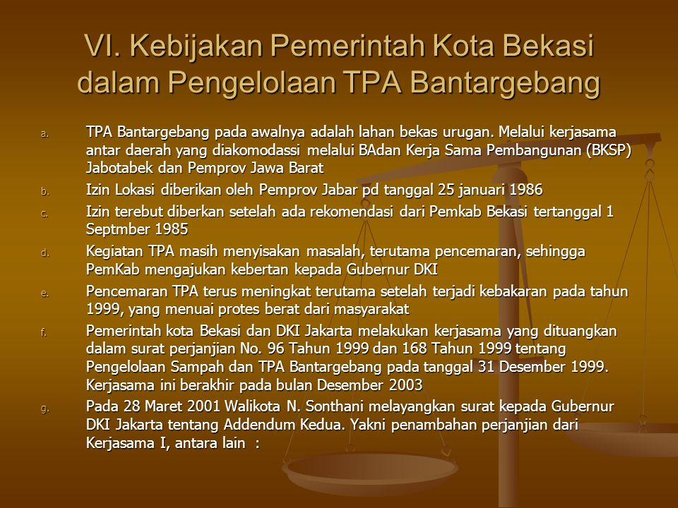 VI.Kebijakan Pemerintah Kota Bekasi dalam Pengelolaan TPA Bantargebang a.