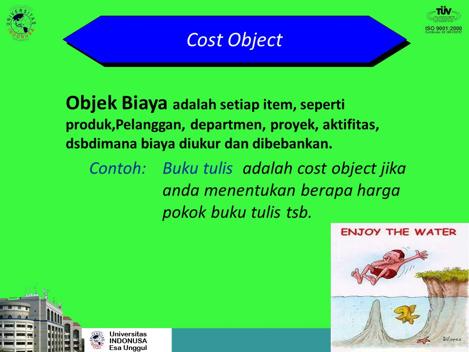 Cost and Cost Terminology Cost Accumulation Cost Object Cost Assignment Tracing Allocating