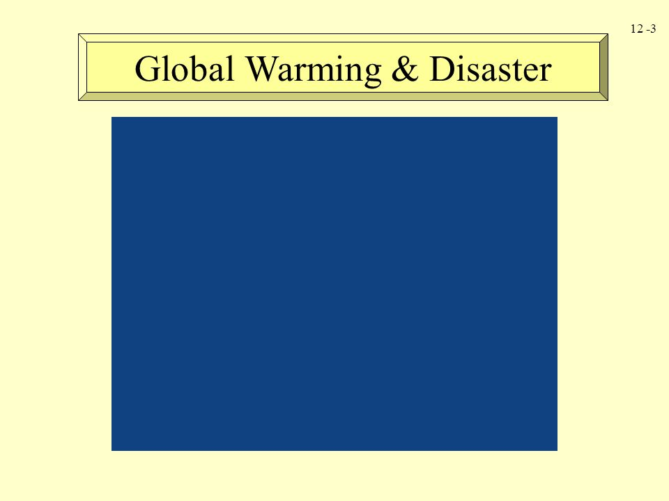 12 -3 Global Warming & Disaster