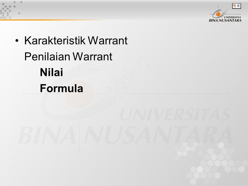 Karakteristik Warrant Penilaian Warrant Nilai Formula