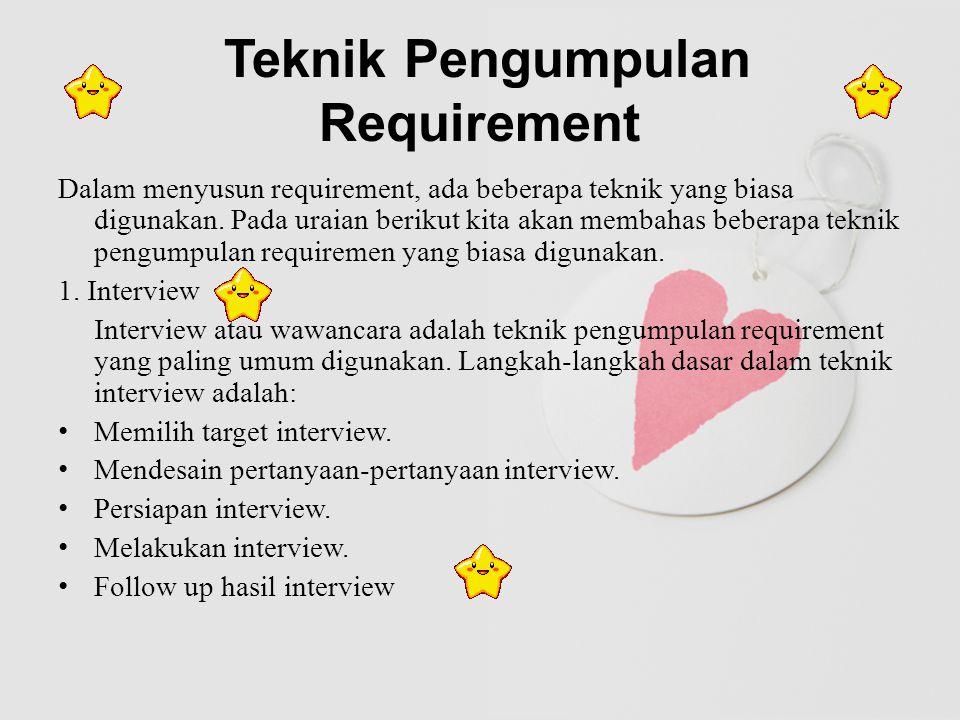 Teknik Pengumpulan Requiremen lanjutan 2.