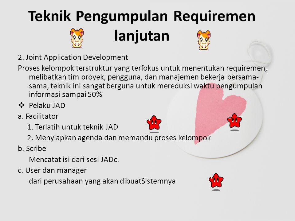 Teknik Pengumpulan Requirement Lanjutan 3.
