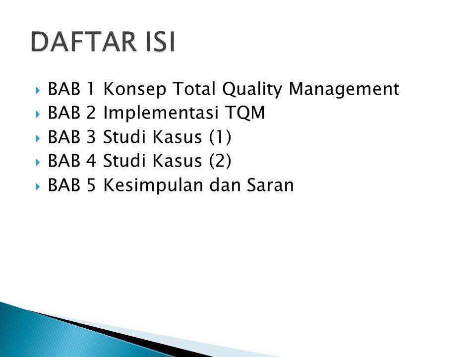 Objective :  Pengertian Kualitas  Definisi Total Quality Management  Sejarah Singkat Perkembangan TQM  Latar Belakang Perlunya TQM  Perbedaan TQM Dengan Metode Manajemen Lainnya  Prinsip dan Unsur Pokok Dalam TQM  Faktor-faktor Yang Dapat Menyebabkan Kegagalan TQM