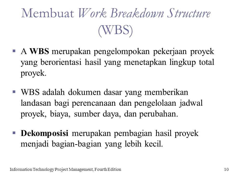 11Information Technology Project Management, Fourth Edition Contoh WBS Intranet Disusun berdasarkan Produk
