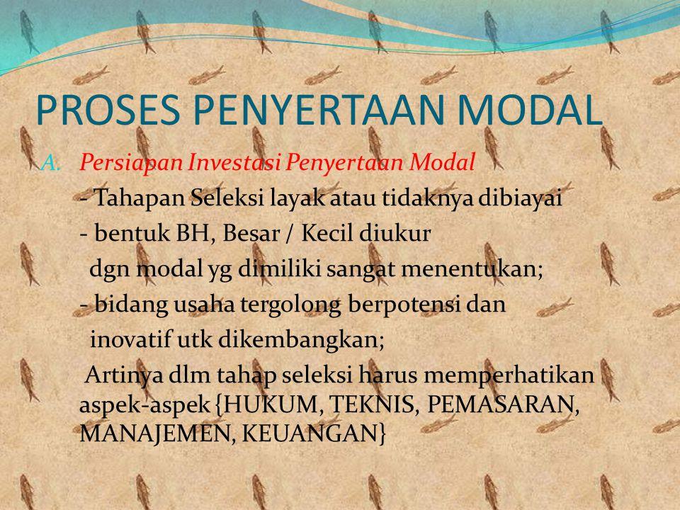 Bentuk 2 penyertaan Modal yg digolongkan dlm MV Suatu perusahaan membeli saham perusahaan lain yg baru dikeluarkan karena pengembangan usahanya; Dana