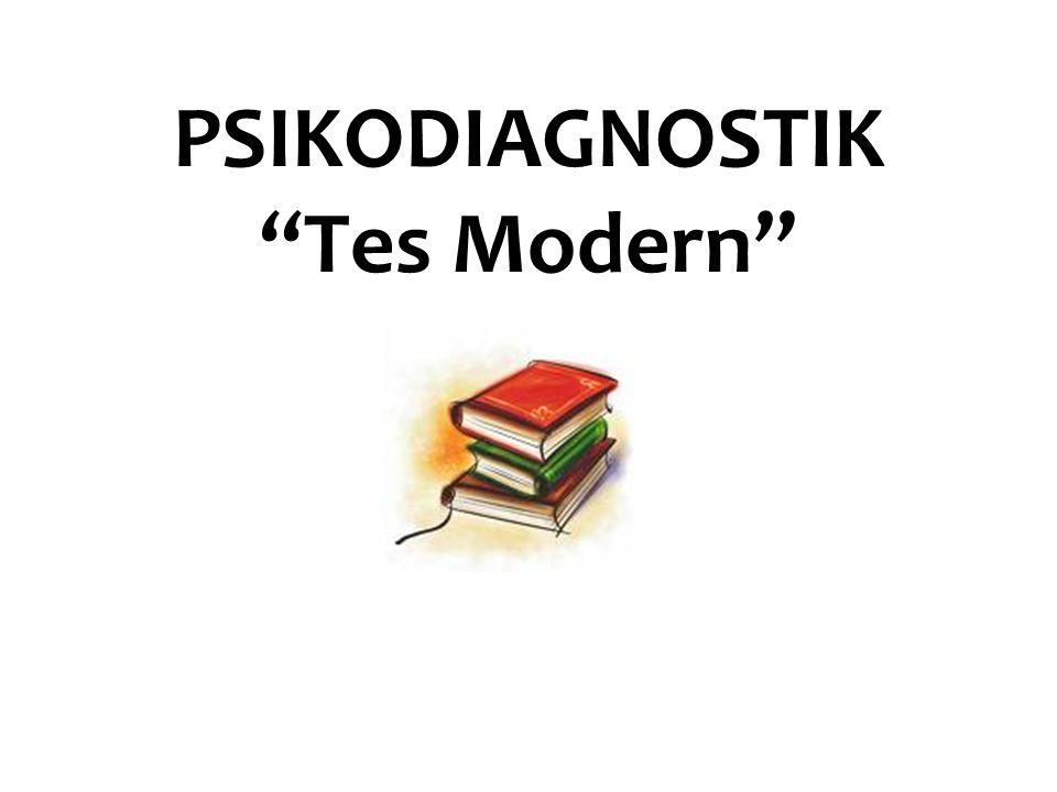"PSIKODIAGNOSTIK ""Tes Modern"""