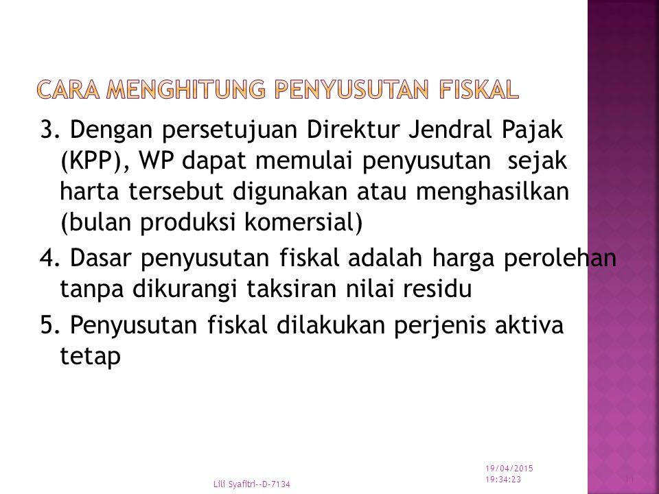 3. Dengan persetujuan Direktur Jendral Pajak (KPP), WP dapat memulai penyusutan sejak harta tersebut digunakan atau menghasilkan (bulan produksi komer
