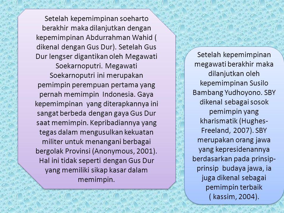 Setelah kepemimpinan soeharto berakhir maka dilanjutkan dengan kepemimpinan Abdurrahman Wahid ( dikenal dengan Gus Dur). Setelah Gus Dur lengser digan