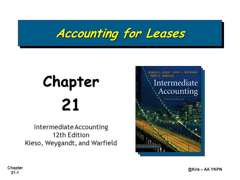 Chapter 21-2 @Kris – AA YKPN Aset yang disewakan: Teknologi Informasi, Transportasi (truk, pesawat), Alat Konstruksi, dan Alat pertanian.